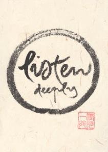 TNH listen deeply circle